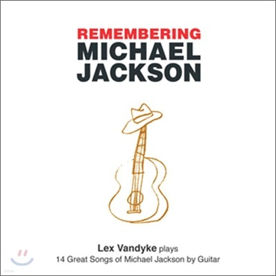 Lex Vandyke - Remembering Michael Jackson