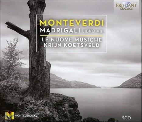Le Nuove Musiche 몬테베르디: 마드리갈 8권 - 사랑과 전쟁의 마드리갈 (Monteverdi: Madrigals, Libro VIII - Madrigali Guerrieri e Amorosi) 레 누오베 무지케