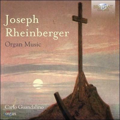 Carlo Guandalino 라인베르거: 오르간 작품집 (Joseph Rheinberger: Organ Music) 카를로 관달리노