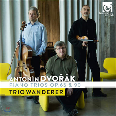 Trio Wanderer 드보르작: 피아노 삼중주 3번, 4번 '둠키' (Dvorak: Piano Trios Op.65 B130, Op.90 B166 'Dumky') 트리오 반더러