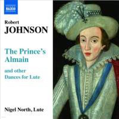 존슨 : 왕자의 알메인 외 류트 독주곡들 (Robert Johnson : The Prince's Almain - and other Dances for Lute) - Nigel North