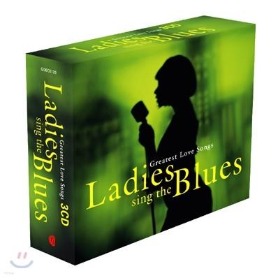 Ladies Sing The Blues (레이디 싱 더 블루스): Greatest Love Songs