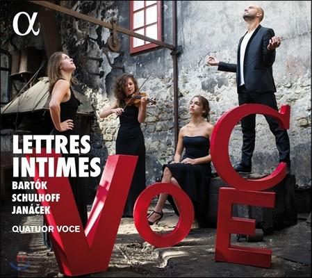 Quatuor Voce 비밀 편지 - 야나체크 / 바르톡 / 슐호프: 현악 사중주 (Lettres Intimes - Bartok / Schulhoff / Janacek: String Quartets) 보체 콰르텟