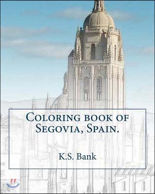 Coloring Book of Segovia, Spain