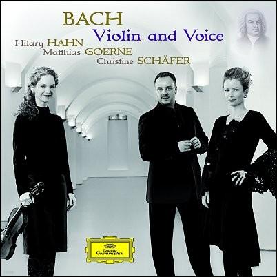 바흐 : 바이올린과 목소리 - 힐러리 한, 괴르네, 셰퍼