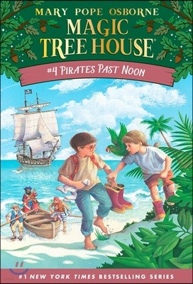 (Magic Tree House #4) Pirates Past Noon
