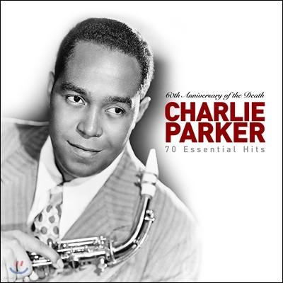 Charlie Parker (찰리 파커) - 70 Essential Hits (70 에센셜 히츠: 서거 60주년 추모기념 베스트)