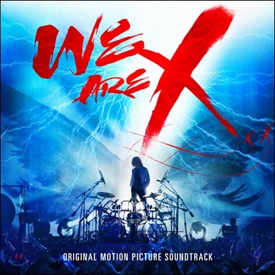 위 아 엑스 다큐멘터리 영화음악 (We Are X OST - X Japan 엑스 재팬)