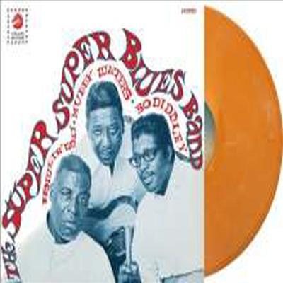 Howlin' Wolf, Muddy Waters & Bo Diddley - Super Blues Band (Ltd. Ed)(Orange Vinyl)(LP)