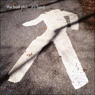 The Bad Plus (배드 플러스) - It's Hard [LP]