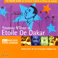 The Rough Guide To Youssou N'Dour & Etoile De Dakar