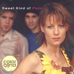 Colorblind - Sweet Kind Of Pain