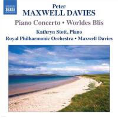 맥스웰 데이비스: 피아노 협주곡 & Worldes Blis (Maxwell Davies: Piano Concerto & Worldes Blis) - Peter Maxwell Davies