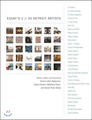 Essay'd 2: 30 Detroit Artists