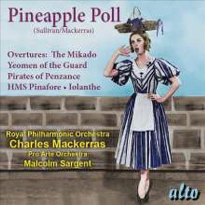 설리번: 파인애플 폴 & 서곡집 (Sullivan: Pineapple Poll & Favourite Overtures) - Charles Mackerras