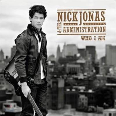 Nick Jonas & The Administration - Who I Am