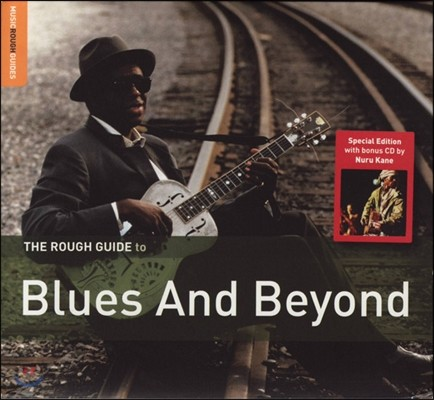 The Rough Guide To Blues And Beyond