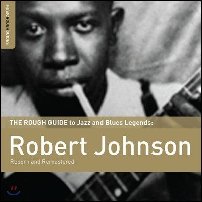 Robert Johnson (로버트 존슨) - The Rough Guide To Robert Johnson : Reborn