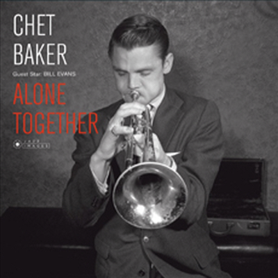Chet Baker & Bill Evans - Alone Together (Ltd. Ed)(Gatefold)(180G)(LP)