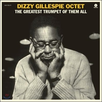 Dizzy Gillespie Octet (디지 길레스피 옥텟) - The Greatest Trumpet Of Them All [LP]