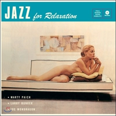 Marty Paich Quintet (마티 페이치 퀸텟) - Jazz For Relaxation [LP]