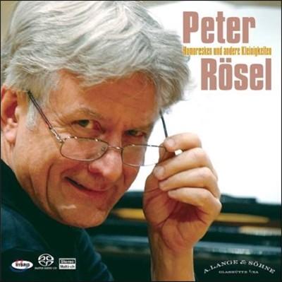 Peter Rosel 피터 뢰젤이 연주하는 사랑스런 피아노 소품들 - 유모레스크, 엘리제를 위하여 등 (Humoresken und Andere Kleinigkeiten)