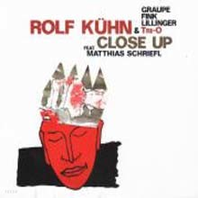 Rolf Kuhn - Close Up