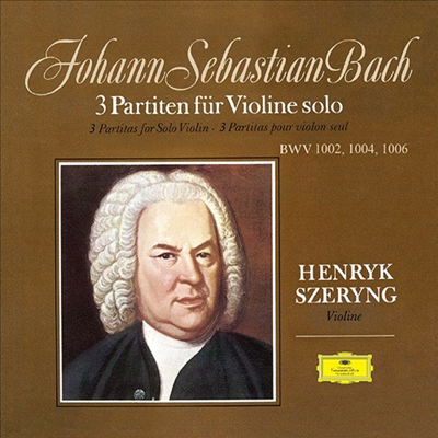 Henryk Szeryng 바흐: 무반주 바이올린 소나타와 파르티타 전곡집 (Bach: 6 Sonatas & Partitas for Solo Violin) 헨릭 셰링 [3 LP]