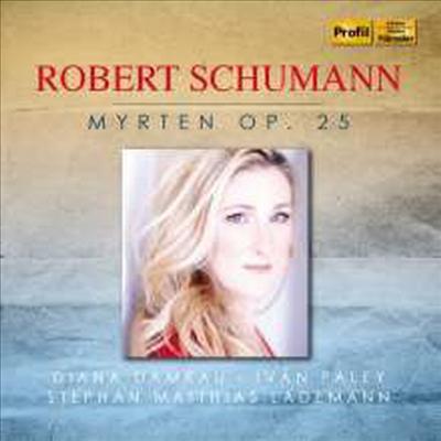 슈만: 미르테의 꽃 (Schumann: Myrthen op.25 Nos.1 - 26)(CD) - Diana Damrau