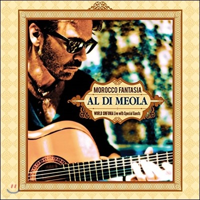 Al Di Meola (알 디 메올라) - Morocco Fantasia: World Sinfonia Live with Special Guests (모로코 판타지아)