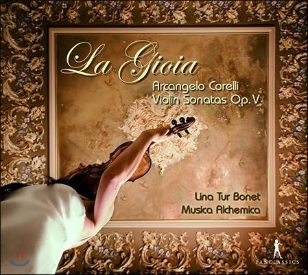 Lina Tur Bonet / Musica Alchemica 코렐리: 바이올린 소나타 Op.5 전곡집 (Arcangelo Corelli: Violin Sonatas Op.V) 리나 투르 보네트, 무지카 알케미카