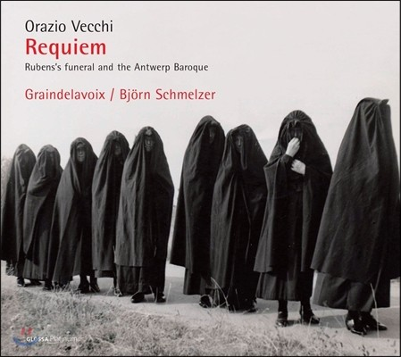 Graindelavoix 오라치오 베키: 레퀴엠 - 루벤스의 장례식과 안트베르펜의 바로크 음악 (Orazio Vecchi: Requiem) 비외른 슈멜처, 그랑들라부아