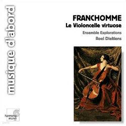 Franchomme : Le Violoncelle Virtuose : Roel Dieltiens