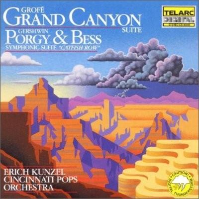 Erich Kunzel 거슈윈: 포기와 베스 / 그로페: 그랜드 캐넌 모음곡 (Gershwin: Porgy and Bess Suite / Grofe: Grand Canyon Suite)