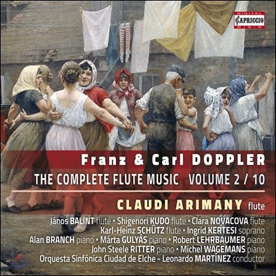Claudi Arimany 프란츠 & 칼 도플러: 플루트 음악 전곡 2집 (Franz & Carl Doppler: The Compelete Flute Music Vol 2 / 10) 클라우디 아리마니