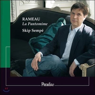 Skip Sempe 라모: 판토마임 - 쳄발로 연주곡 (Rameau: La Pantomime - Pieces de clavecin)