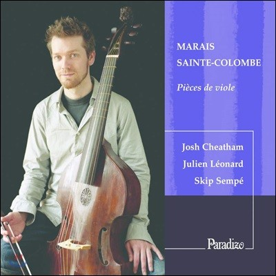 Josh Cheatham 마렝 마레 / 생트 콜롱브: 비올라 다 감바 음악집 (Marin Marais / Sainte-Colombe: Pieces de viole)