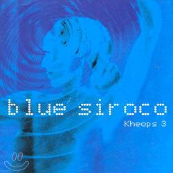 Kheops 3 - Blue Siroco