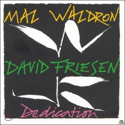 Mal Waldron & David Friesen (맬 왈드론, 데이빗 프리센) - Dedication [LP]