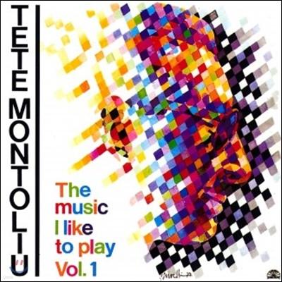 Tete Montoliu (테테 몬톨리우) - The Music I Like To Play Vol.1 [LP]