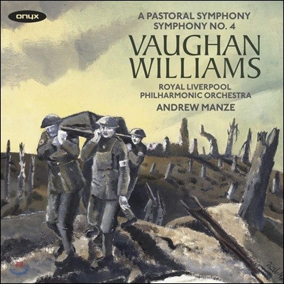 Andrew Manze 본 윌리엄스: 교향곡 2집 - 4번, 3번 '전원 교향곡' (Vaughan Williams: Symphonies Vol. 2 - No.3 'A Pastoral Symphony', No.4) 앤드류 맨지, 로열 리버풀 필하모닉 오케스트라