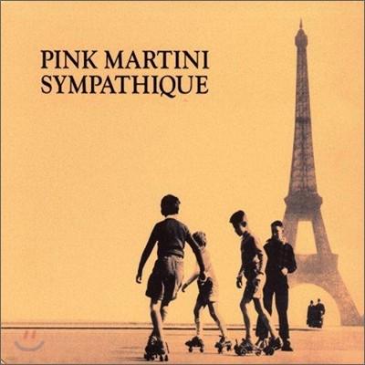 Pink Martini (핑크 마티니) - Sympathique [LP]