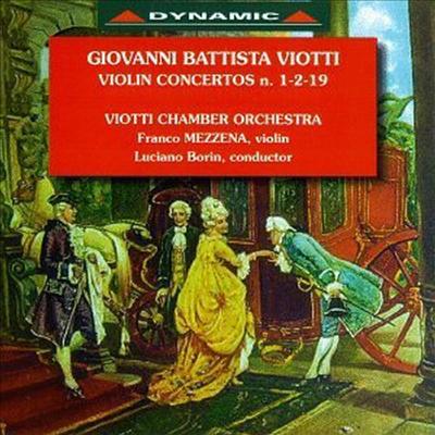 비오티 : 바이올린 협주곡 1, 2 & 19번 (Viotti : Violin Concertos No.1, 2 & 19) - Franco Mezzena