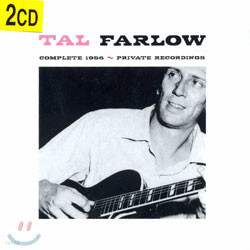 Tal Farlow - Complete 1956 Private Recordings