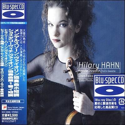 Hilary Hahn 멘델스존 / 쇼스타코비치: 바이올린 협주곡 - 힐러리 한 [Blu-Spec CD]