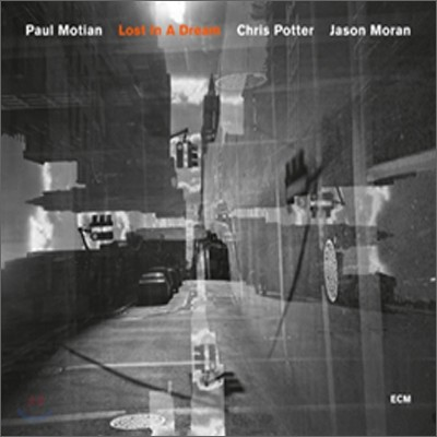 Paul Motian, Chris Potter, Jason Moran - Lost In A Dream