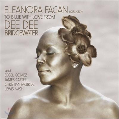 Dee Dee Bridgewater - Eleanora Fagan 1915-1959: To Billie With Love