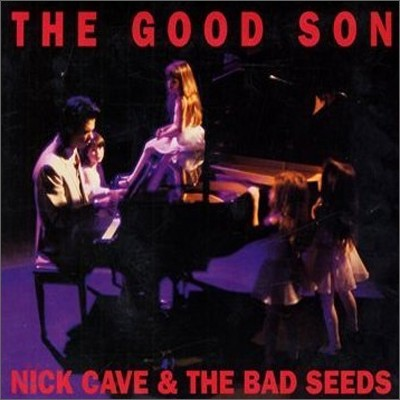 Nick Cave & The Bad Seeds - Good Son (Collector's Edition)