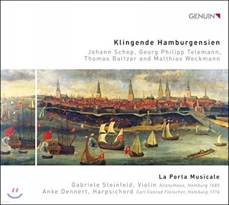 La Porta Musicale 사운드 오브 함부르크 - 텔레만 / 쇼프 / 발차르 / 베크만 (The Sound of Hamburg - Johann Schop / Telemann / Baltzar / Weckmann) 라 포르타 무지칼레