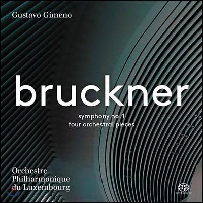 Gustavo Gimeno 브루크너: 교향곡 1번 [비엔나 버전], 4개의 관현악 소품 (Bruckner: Symphony No. 1, Four Orchestral Pieces) 룩셈부르크 필하모닉 오케스트라, 구스타보 히메노